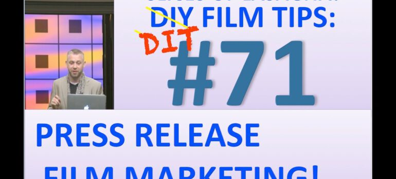 DIY FILM TIPS #71 – Press Release Marketing – Slices of Lasagna