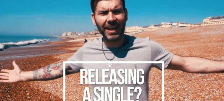 10 TIPS ON RELEASING A SINGLE – HOW TO RELEASE A SINGLE
