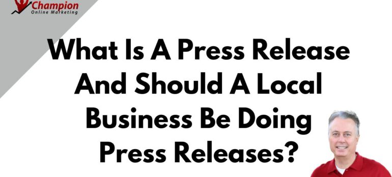 What Is A Press Release And Should A Local Business Be Doing Press Releases