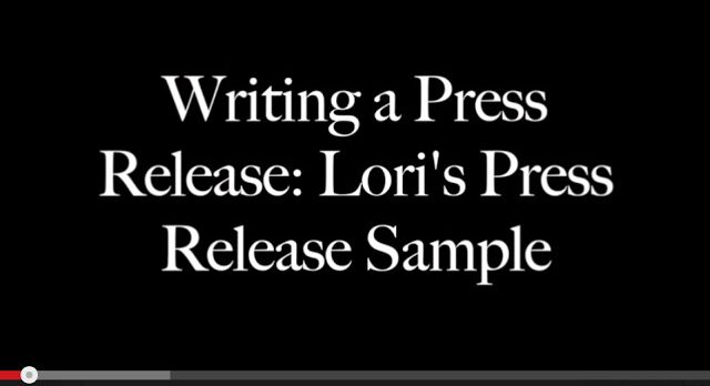 Writing a Press Release: Lori's Press Release Sample
