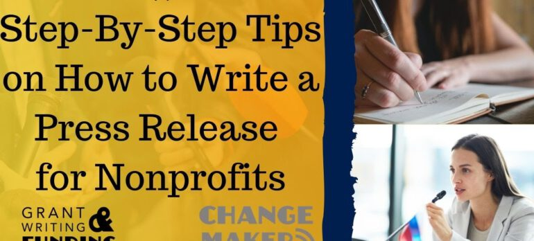 077: Step-By-Step Tips on HOW TO WRITE A PRESS RELEASE for Nonprofits!