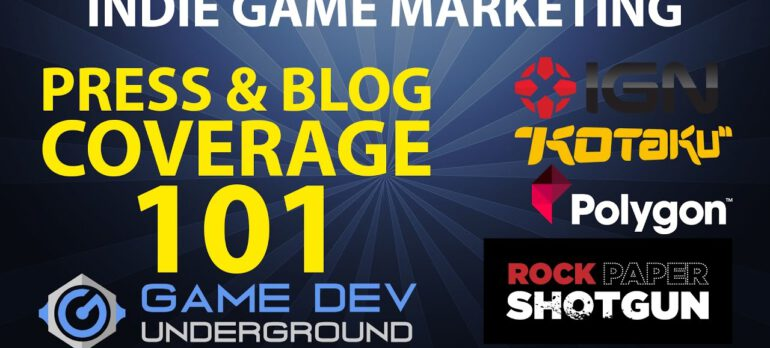 Indie Game Marketing – Press & Blog Coverage 101