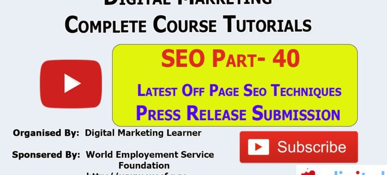 What Is Press Release Submission SEO | Digital Marketing Learner Academy | SEO Part – 40