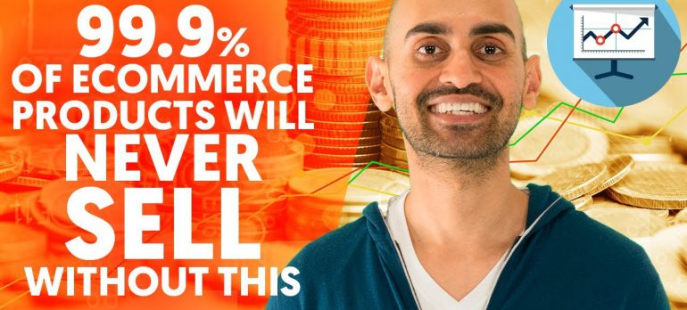 99.9% Of eCommerce Products Will NEVER Sell Without this!   eCommerce Marketing Strategy