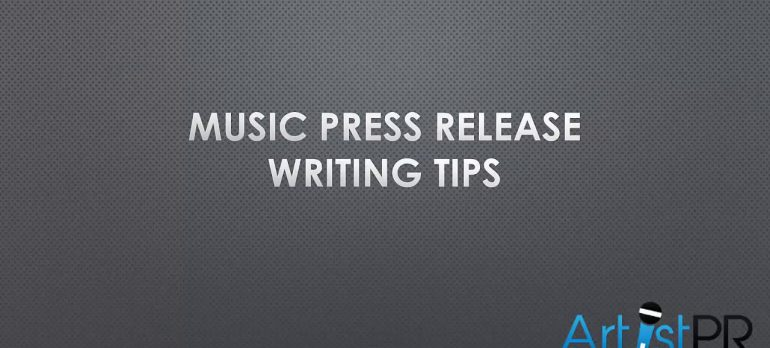 Top Music Press Release Tips