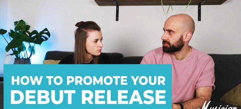 How To Promote Your Debut Release