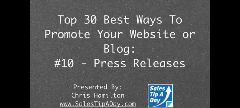 30 Best Ways to Promote Your Website or Blog – #10 Press Releases