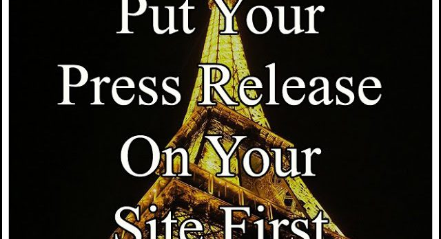 Tourism Marketing Tip #19 – Put Your Press Release on Your Site First