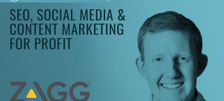 How To Use SEO, Social Media & Content Marketing For Increasing Profits – Scott Cowley