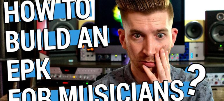 How to Make an Electronic Press Kit for Musicians | EPK Best Practices